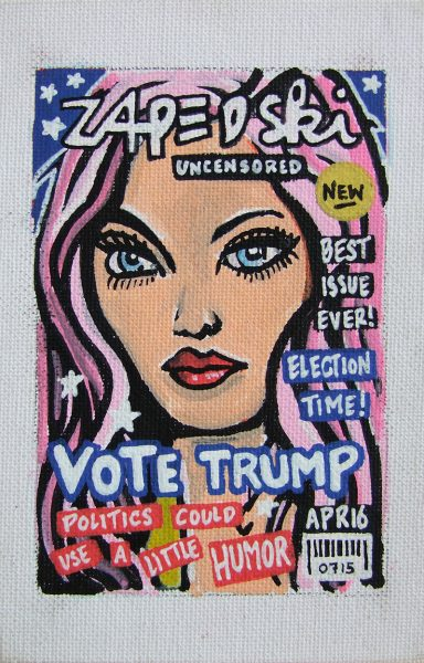 IISHOO Art Agency - Socially engaged original art under 100 on cotton canvas board created with paint markers by Zapedski about Donald Trump 2016 presidential campaign